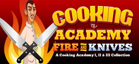 دانلود بازی Cooking Academy Fire and Knives برای PC