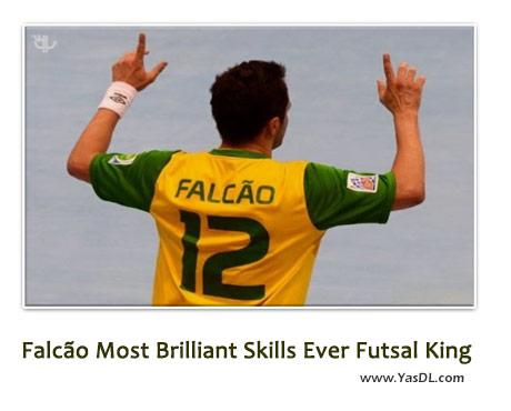 دانلود کلیپ فالکائو پادشاه فوتسال Falcao Futsal King
