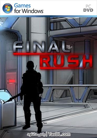 دانلود بازی Final Rush برای PC
