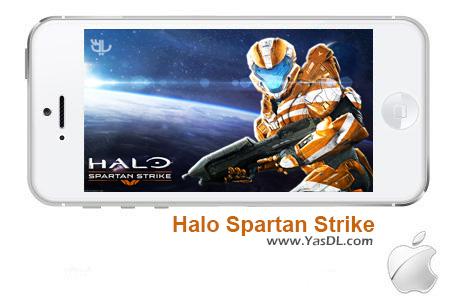 دانلود بازی 1.0 Halo Spartan Strike برای ایفون و ایپد