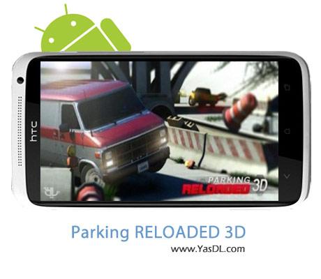 دانلود بازی Parking Reloaded 3D v1.22 برای اندروید