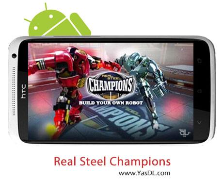 دانلود بازی Real SteelChampions v1.0.41 برای اندروید