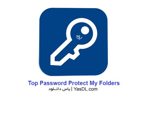 دانلود Top Password Protect My Folders 1.80 - نرم افزار محافظت از فایل ها