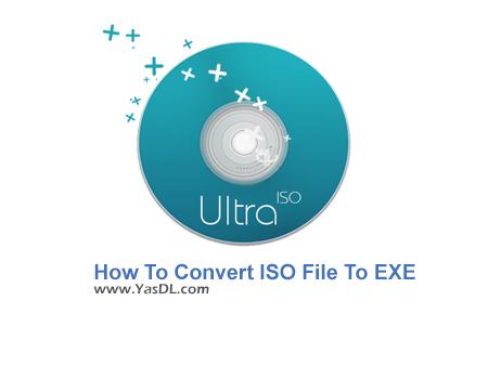 دانلود فیلم آموزش تبدیل فایل Iso به EXE و بالاعکس - How To Convert ISO File To EXE