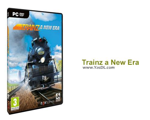 دانلود بازی Trainz a New Era برای PC