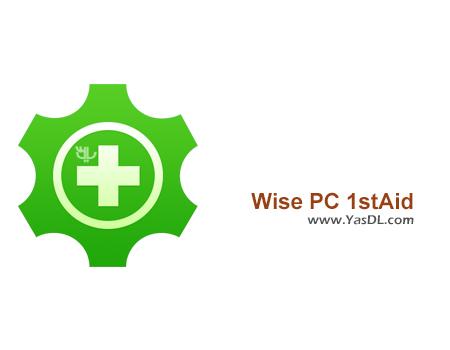 دانلود Wise PC 1stAid 1.46.65 Final - نرم افزار رفع مشکلات کامپیوتر