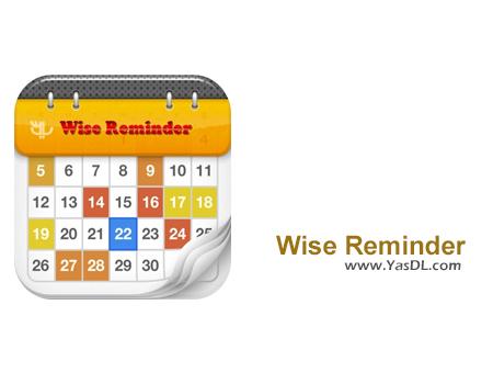 دانلود Wise Reminder 1.19.57 - نرم افزار یاد آوری کارها