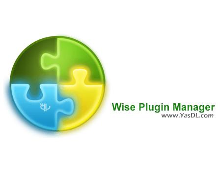 دانلود Wise Plugin Manager 1.27.55 Final - مدیریت افزونه های مرورگرها