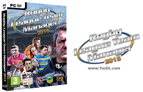 دانلود بازی Rugby League Team Manager 2015 برای PC