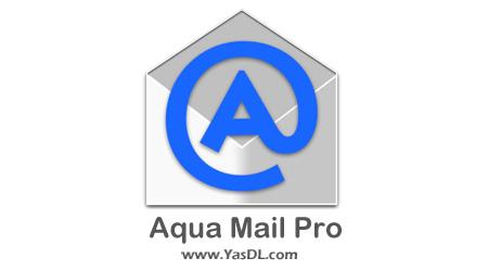 دانلود Aqua Mail Pro email app 1.5.9.2.1 - مدیریت ایمیل برای اندروید