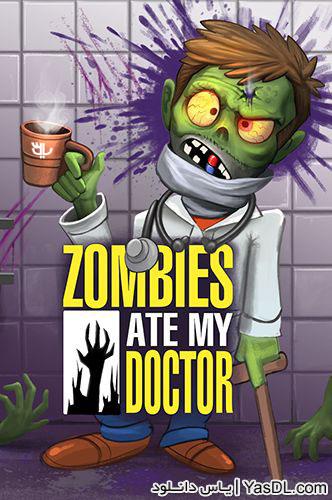 دانلود بازی Zombies Ate My Doctor 1.1.0 برای اندروید + نسخه بی نهایت