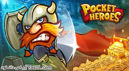 دانلود بازی Pocket Heroes v1.2.0 - قهرمانان برای اندروید + نسخه ی مود شده