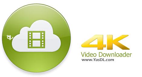دانلود 4K Video Downloader 3.6.1.1770 + Portable - نرم افزار دانلود ویدیوهای آنلاین