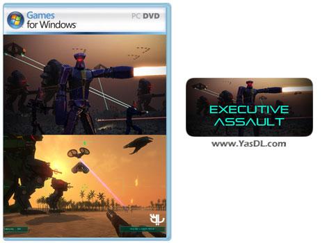 دانلود بازی Executive Assault برای PC
