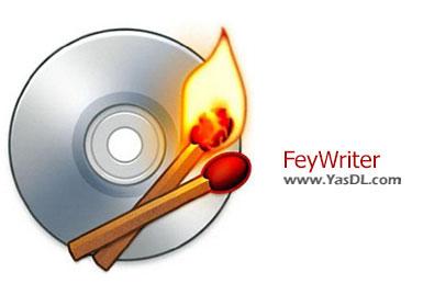 دانلود FeyWriter 3.5.0.0 + Portable - نرم افزار رایت دیسک