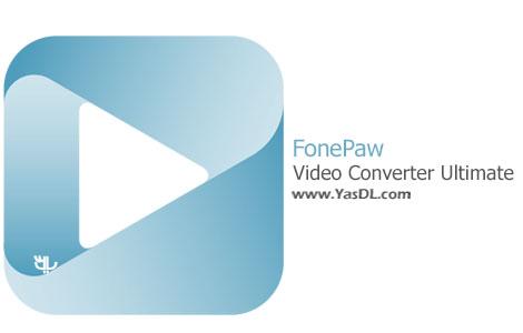 دانلود FonePaw Video Converter Ultimate 1.4.0 - نرم افزار مبدل ویدیو