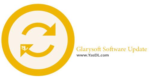 دانلود Glarysoft Software Update 5.27.4.0 - نرم افزار آپدیت برنامه ها