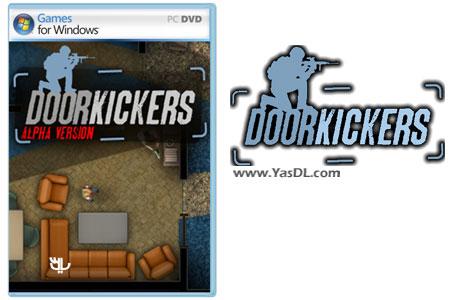دانلود بازی Door Kickers برای PC