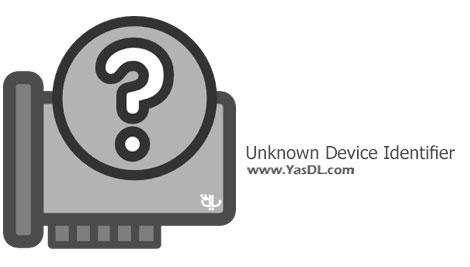 دانلود Unknown Device Identifier 9.00 Final + Portable - نرم افزار شناسایی سخت افزار ناشناخته