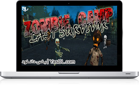 دانلود بازی کم حجم Zombie Camp Last Survivor برای کامپیوتر