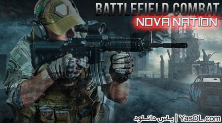 دانلود بازی Battlefield Combat Nova Nation vBFI_1.0.14 - بتلفیلد برای اندروید + نسخه بی نهایت