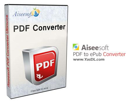 دانلود Aiseesoft PDF to ePub Converter 3.2.30 - نرم افزار تبدیل PDF به ePub