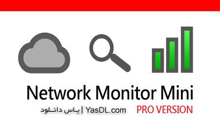 دانلود Network Monitor Mini Pro 1.0.143 - مانیتور شبکه و اینترنت برای اندروید - کرک شده
