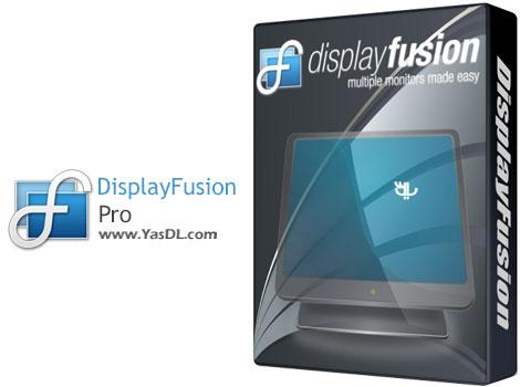 دانلود DisplayFusion Pro 9.8 Final + Portable - نرم افزار مدیریت مانیتورهای چندگانه
