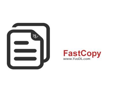 دانلود Fast Copy 3.1 - نرم افزار انتقال فایل ها در ویندوز با سرعت بالا