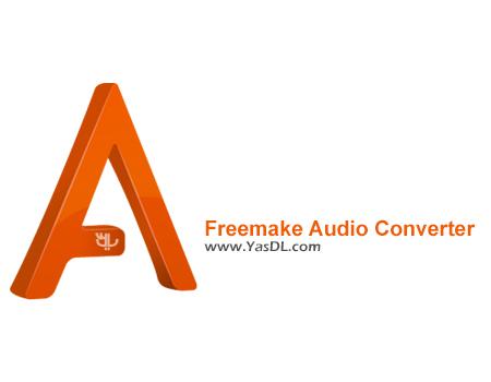 دانلود Freemake Audio Converter 1.1.4.0 Final - مبدل فایل های صوتی