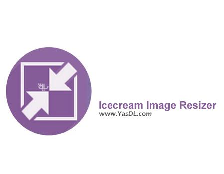 دانلود Icecream Image Resizer 1.23 Final - نرم افزار تغییر سایز تصاویر