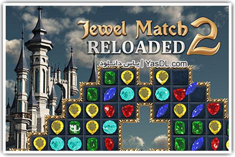 دانلود بازی کم حجم Jewel Match 2 Reloaded برای کامپیوتر