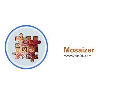 دانلود Mosaizer Pro 12.2 Build 221 - نرم افزار ساخت تصاویر موزاییکی