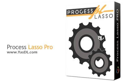 دانلود Process Lasso Pro 8.6.6.8 Final + Portable - نرم افزار جایگزین تسک منیجر