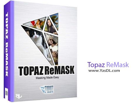 دانلود Topaz ReMask 5.0.0 - پلاگین انتخاب حرفه ای اشیاء در فتوشاپ
