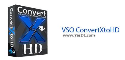 دانلود VSO ConvertXtoHD 1.1.0.16 - نرم افزار مبدل ویدیوهای HD