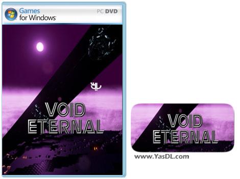 دانلود بازی Void Eternal برای PC