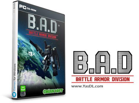 دانلود بازی B.A.D Battle Armor Division برای PC