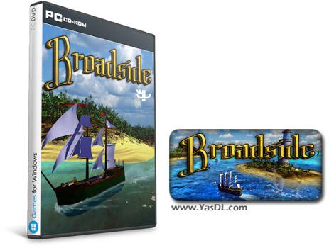 دانلود بازی Broadside برای PC