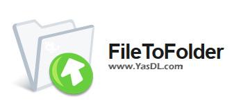دانلود FileToFolder 4.2.1 - نرم افزار ساخت سریع فولدر برای فایل ها