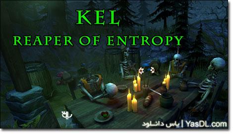 دانلود بازی کم حجم KEL Reaper of Entropy برای کامپیوتر