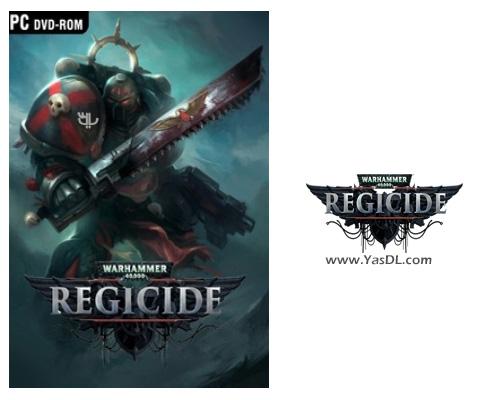 دانلود بازی Warhammer 40000 Regicide برای PC