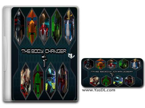 دانلود بازی کم حجم The Body Changer برای کامپیوتر