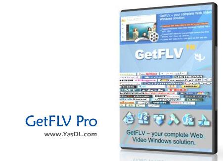 دانلود GetFLV Pro 9.8.268.88 - نرم افزار دانلود کلیپ های آنلاین FLV از اینترنت