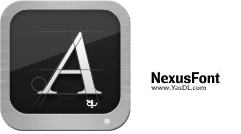دانلود NexusFont 2.6 + Portable - نرم افزار مدیریت فونت ها در ویندوز