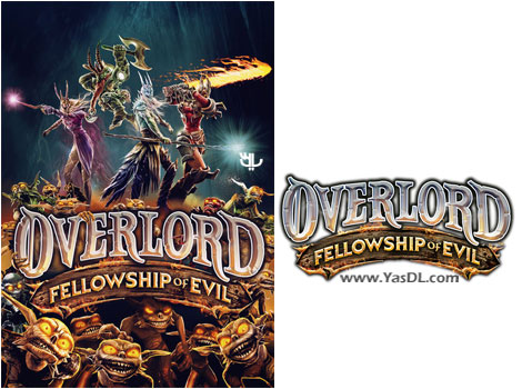 دانلود بازی Overlord Fellowship of Evil برای PC