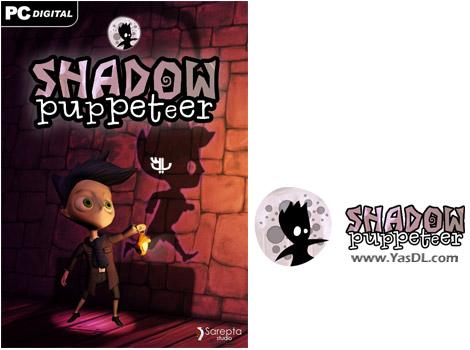 دانلود بازی Shadow Puppeteer برای PC