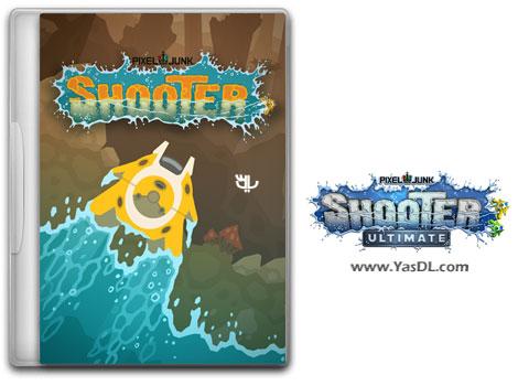 دانلود بازی PixelJunk Shooter Ultimate برای PC