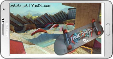 دانلود True Skate 1.3.21 - بازی اسکیت برد حرفه ای برای اندروید + پول بی نهایت