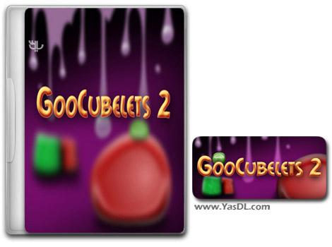 دانلود بازی کم حجم GooCubelets 2 برای کامپیوتر